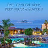 Best Of Vocal Deep, Deep House & Nu-Disco #60 - 25/07/2019