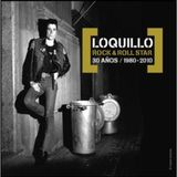 Loquillo - Rock & Roll Star - 30 años (1980-2010) (2009)