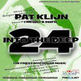 Pat Klijn - Into The Deep Vol. 24 (I Mewn i'r Dwfn)