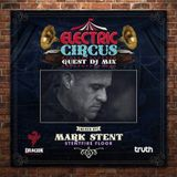 Electric Circus Guest mix for #STENTFIRE floor
