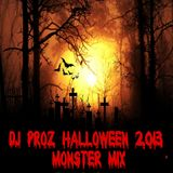 Dj Proz Halloween 2013 Monster Mix
