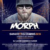 Alex MORPH Live harmony Trance Classics@Specka Madrid 17Dic16