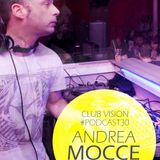 Club VIsion#30 - Andrea Mocce  (Motel 1989 / Raw Trax Records)