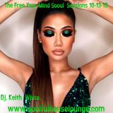 The Free Your Mind Soul Sessions 10-13-19