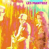 MIX May 19 Les Manteez and more
