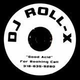 """Good Acid""-Acid Trance/UK Hard House All Vinyl Set Mixed Live 12-03-2000~15YR Anniversary"