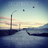 December....hangin' out bellow 110bpm - Mixtape