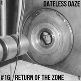 Dateless Daze #16 - RETURN OF THE ZONE - DD INVITES DE ZOON VAN JAN VERHEYEN