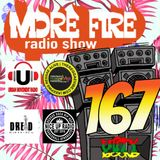 More Fire Radio Show #167 Week of March 24th 2018 with Crossfire from Unity Sound