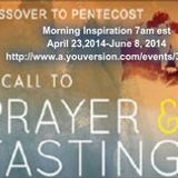 From Passover to Pentecost Day 10