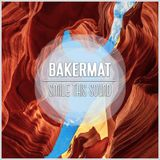 Bakermat // Smile This Mixtape #4