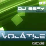 Dj Espy pres. VOLATILE 03 aired on 13th January 2015