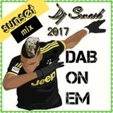 2017 - DJ SENCIB DAB ON EM