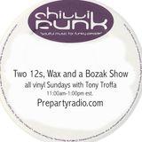 Two 12s Wax and a Bozak Show  4-30-17 Edition with Tony Troffa