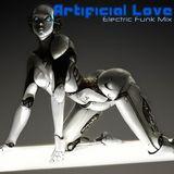 """Artificial Love"" Electric Funk Mix"