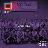 Disruptivo No. 129 - Agruppa