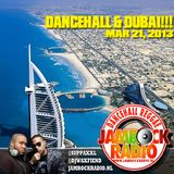 JAMROCK RADIO MAR 21, 2013: DANCEHALL & DUBAI!!!