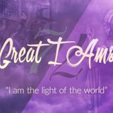 The 7 Great I Ams #2 — I Am the Light of the World