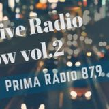 Exclusive Radio Show vol.2 Prima Radio - Dj D.