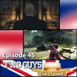 Episode 45: PC woes, Cops and Robbers, Betas and a fistful of news