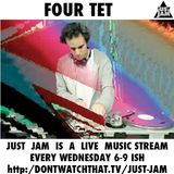 JUST JAM 86 FOUR TET