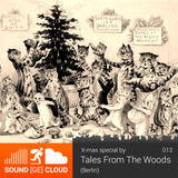 sound(ge)cloud 013-Tales From The Woods - swinging