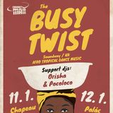 Cabaret Manana presents THE BUSY TWIST (Soundway /UK)