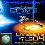 Tesserakt LiveSets 04 pres. PSYLER