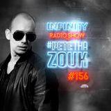 PETE THA ZOUK - INFINITY RADIO SHOW #156