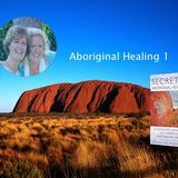 Aflevering 3: aboriginal healing deel 1