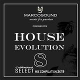 """HOUSE EVOLUTION"" vol. 8 - 11 may 2K19"