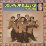 DOO-WOP KILLERS PART ONE