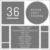 Reverb Party Program #36