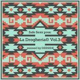 La Drogheria© Vol.3
