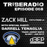 TribeRadio Episode 068: Zack Hill & Darrell Tenaglia