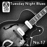 TUESDAY NIGHT BLUES EPISODE No.17