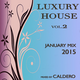 Caldero - January Mix 2015 (Luxury House)