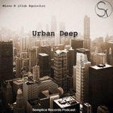 Mirco B (Club Squisito) Urban Deep #Semplice Records Podcast#