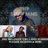2019 R&B SLOW JAMS ft TORY LANEZ, JACQUEES,ERIC BELLINGER, SUMMER WALKER & MORE