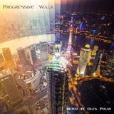 Oleg Polar - Progressive Walk (Day Mix)