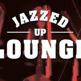 Jazzed Up Lounge 18.03.2018
