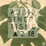 Audiosincretismo △ 2.38