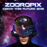 Zooropix @ Czech This Future 2016 -  Granatina Club Prague 08.01.2016