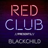 Red Club Live - Guest Mix by #BlackChild