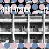 acid traxx -edition 12