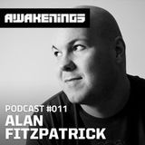 Alan Fitzpatrick - Awakenings Podcast 011 - 07-03-2013