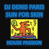DJ DENIS PARIS Sea & Sun & Skin !