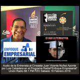 """Audio Entrevista Cineasta Juan Vicente Nuñez en Programa """"Enfoque Empresarial"""" Sábado 16 Feb 2019"""