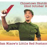 Chinatown Shutdown - Madam Miaow's Little Red Postscript