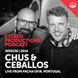 WEEK36_16 Chus & Ceballos Live from Pacha Ofir, Portugal